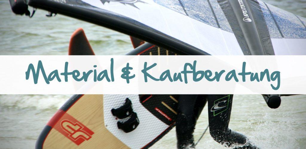 Material & Kaufberatung